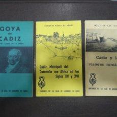 Libros: LIBROS, CÁDIZ Y LOS VIAJEROS ROMÁNTICOS, GOYA EN CÁDIZ, CÁDIZ METRÓPOLI DEL COMERCIO CON ÁFRICA. Lote 217364687