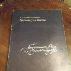 Libros: QUEVEDO Y SU FAMILIA. Lote 217869842