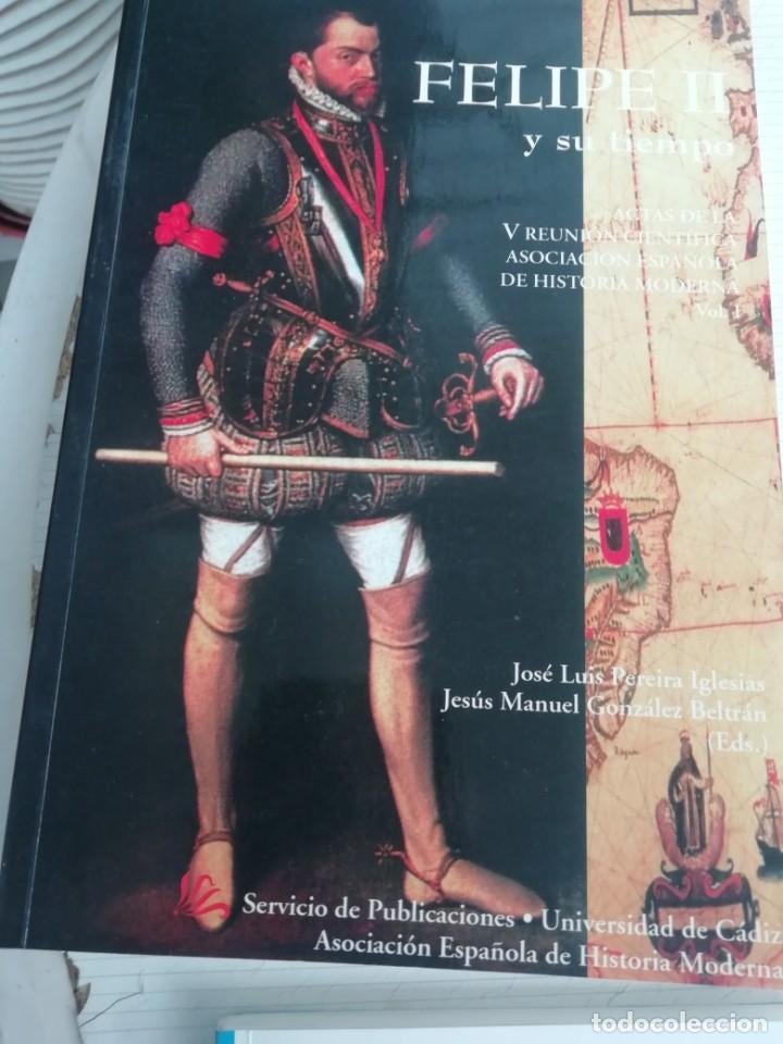 FELIPE II Y SU TIEMPO (Libros Nuevos - Historia - Historia de España)
