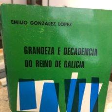 Libros: GRANDEZA E DECADENCIA DO REINO DE GALICIA. Lote 218724108