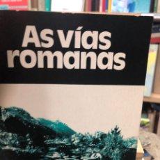 Libros: AS VÍAS ROMANAS. Lote 218728626
