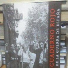Livros: MARY LOW/JUANBREA.CUADERNO ROJO DE LA GUERRA DE ESPAÑA.VIRUS. Lote 218750058