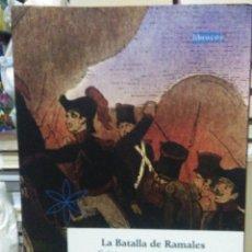 Libros: RAMÓN VILLEGAS.LA BATALLA DE RAMALES.1839.(I GUERRA CARLISTA). LIBRUCOS. Lote 254837560