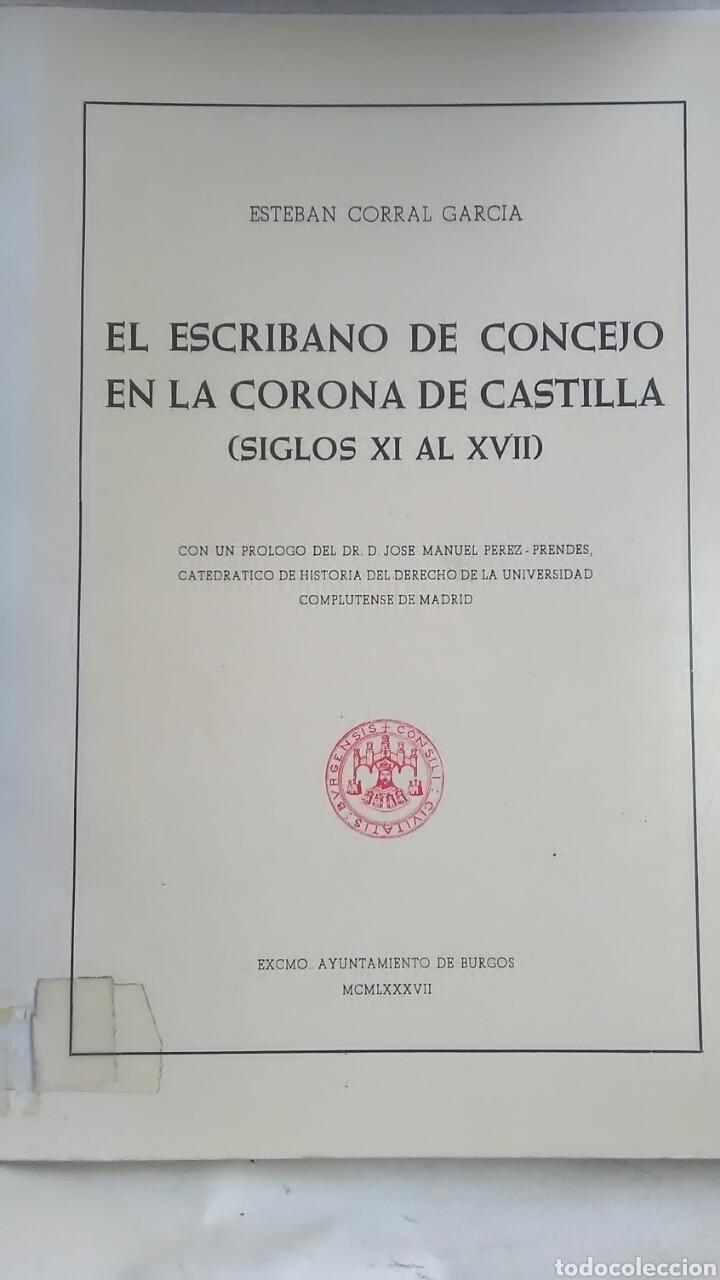 EL ESCRIBANO DE CONCEJO EN LA CORONA DE CASTILLA. SIGLOS XI AL XVII. (Libros Nuevos - Historia - Historia de España)