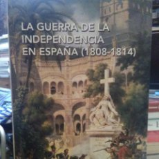 Libros: ANTONIO MOLINER.LA GUERRA DE LA LNDEPENDENCIA EN ESPAÑA(1808-1814).NABLA EDICIONES. Lote 219136860