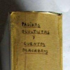 Libros: PAGINAS OCULTISTAS Y CUENTOS MACABROS- H.P. BLAVATSKY. Lote 219474611