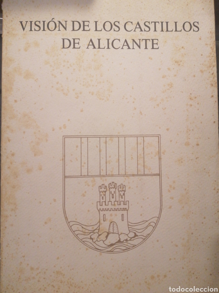 VISIÓN DE LOS CASTILLOS DE ALICANTE (Libros Nuevos - Historia - Historia de España)