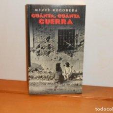 Libros: CUÁNTA, CUÁNTA GUERRA ; MERCÈ RODOREDA - POCKET EDHASA. Lote 219751023