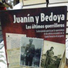 Livres: ANTONIO BREVERS.JUANIN Y BEDOYA(LOS ÚLTIMOS GUERRILLEROS).CLOUX. Lote 220999828