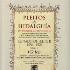Libros: PLEITOS DE HIDALGUÍA. CHANCILLERÍA DE GRANADA. REINADO FELIPE II 1556-1570. TOMO II (HIDALGUÍA 2020). Lote 269496938