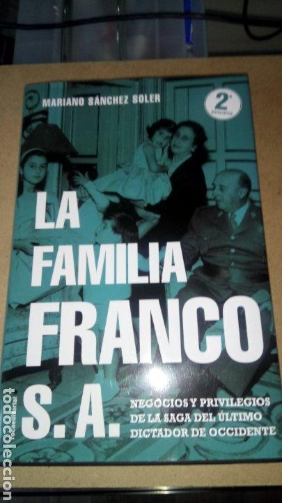 LIBRO LA FAMILIA FRANCO, S. A. MARIANO SÁNCHEZ SOLER. EDITORIAL ROCA. AÑO 2019. (Libros Nuevos - Historia - Historia de España)