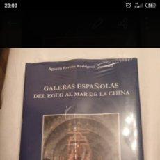 Libros: GALERAS ESPAÑOLAS DEL EGEO AL MAR DE LA CHINA. Lote 221826407