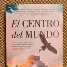 Libros: EL CENTRO DEL MUNDO. Lote 221869428
