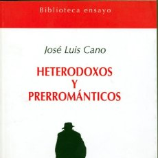 Libros: HETERODOXOS Y PREROMANTICOS- LIBRO NUEVO ISBN: 978-84-95427-77-9 Nº PÁGINAS: 288 DIMENSIONES: 13X21. Lote 222002345