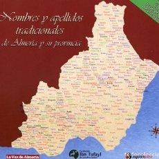Libros: NOMBRES Y APELLIDOS TRADICIONALES DE ALMERÍA Y SU PROVINCIA.. Lote 222072150