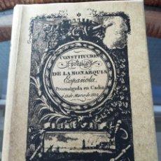 Libros: CONSTITUCIÓN ESPAÑOLA DE CÁDIZ DE 1812 EDICIÓN FACSÍMIL. Lote 222441636
