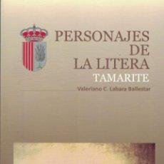 Libros: PERSONAJES DE LA LITERA. TAMARITE., POR VALERIANO C. LABARA BALLESTAR. HERÁLDICA. GENEALOGÍA. HUESCA. Lote 222580120