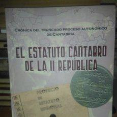 Libros: BERNARDO FCO.COLSA.EL ESTATUTO CÁNTABRO DE LA II REPÚBLICA.ADIC. Lote 222614108