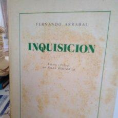 Libros: INQUISICIÓN-FERNANDO ARRABAL-EDICIÓN PRÓLOGO ANGEL BERENGUER-EDITORIAL DON QUIJOTE,1982. Lote 222898036