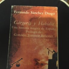 Libros: GÁRGORIS Y HABIDIS- UNA HISTORIA MÁGICA DE ESPAÑA- 4 TOMOS - SÁNCHEZ DRAGÓ, FERNANDO. Lote 222922991