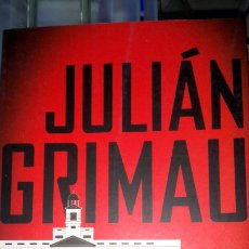 Libros: LIBRO JULIÁN GRIMAU. PEDRO CARVAJAL. EDITORIAL AGUILAR. AÑO 2003.. Lote 223800657