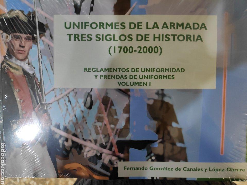UNIFORMES DE LA ARMADA. TRES SIGLOS DE HISTORIA (1700-2000). VOLUMEN I (Libros Nuevos - Historia - Historia de España)