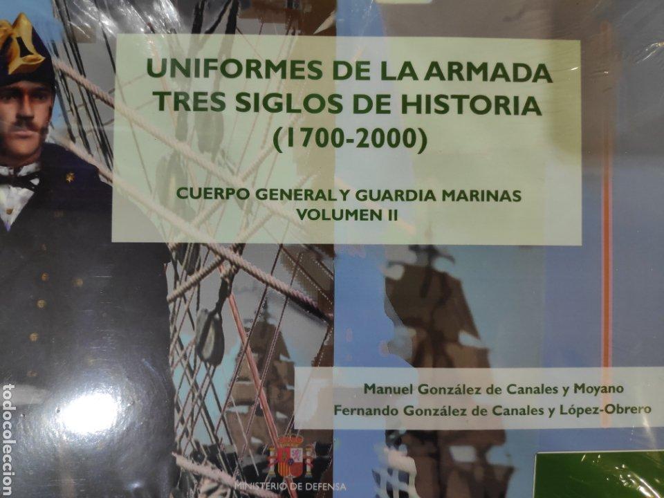 UNIFORMES DE LA ARMADA. TRES SIGLOS DE HISTORIA (1700 - 2000). VOLUMEN II (Libros Nuevos - Historia - Historia de España)