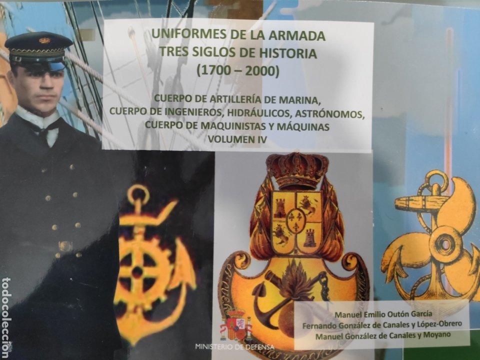 UNIFORMES DE LA ARMADA. TRES SIGLOS DE HISTORIA (1700-2000). VOLUMEN IV (Libros Nuevos - Historia - Historia de España)