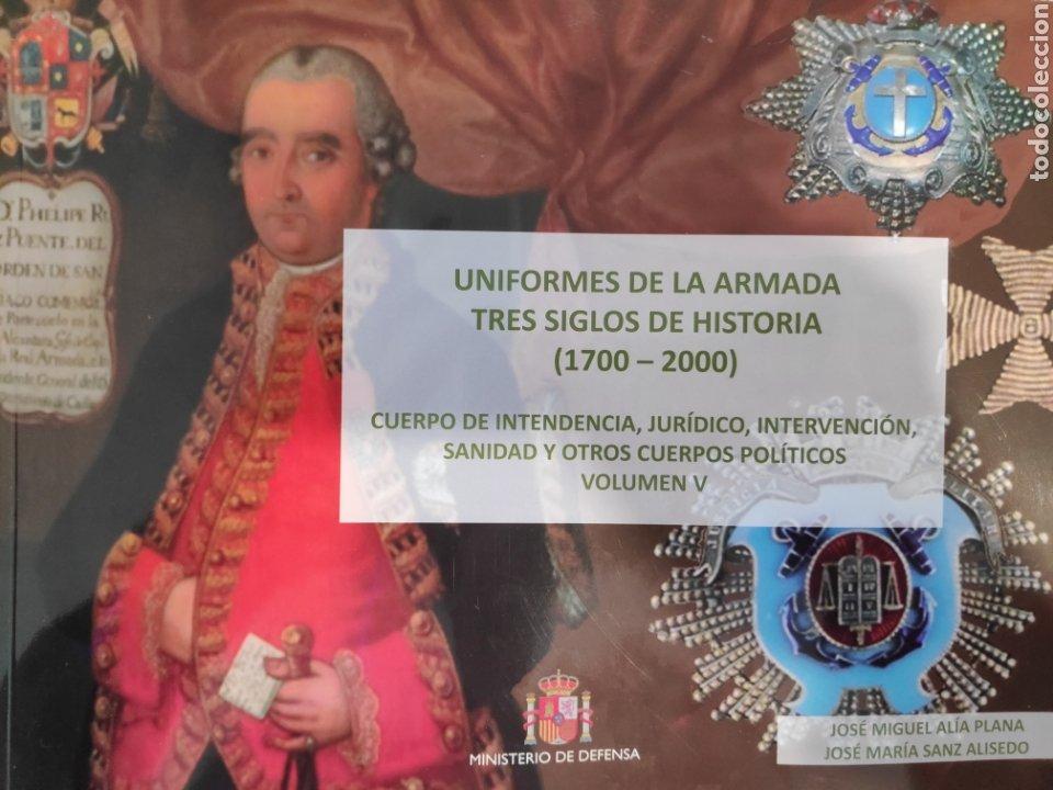 UNIFORMES DE LA ARMADA. TRES SIGLOS DE HISTORIA (1700-2000). VOLUMEN V (Libros Nuevos - Historia - Historia de España)