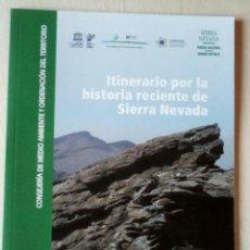 Libros: ITINERARIO POR LA HISTORIA RECIENTE DE SIERRA NEVADA. GUERRA CIVIL. Lote 251414750