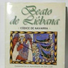Libros: LIBRO ESTUDIO BEATO DE LIEBANA CODICE DE NAVARRA. Lote 240822370