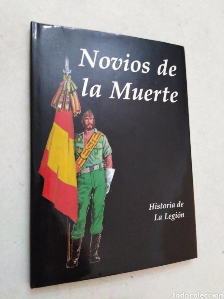 NOVIOS DE LA MUERTE, HISTORIA DE LA LEGIÓN (Libros Nuevos - Historia - Historia de España)