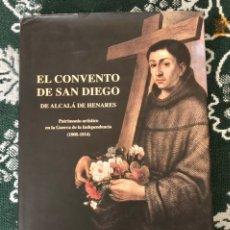 Libros: EL CONVENTO DE SAN DIEGO DE ALCALA DE HENARES, PABLO CANO SANZ, (E.M.PROMOCION ALCALA). Lote 227009770