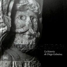 Libros: COMPOSTELA Y EUROPA. LA HISTORIA DE DIEGO GELMÍREZ. Lote 227478550