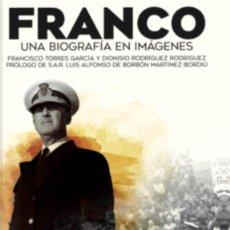 Libros: FRANCO UNA BIOGRAFÍA EN IMÁGENES. Lote 227751285