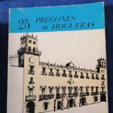 Libros: PREGONES DE HOGUERAS 25 ALICANTE. Lote 230975645