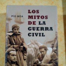 Livres: LIBRO DE LOS MITOS DE LA GUERRA CIVIL PIO MOA. Lote 232196330