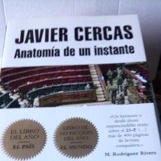 Libros: LIBRO ANATOMÍA DE UN INSTANTE. JAVIER CERCAS. EDITORIAL MONDADORI. AÑO 2009.. Lote 233075870