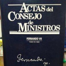 Livres: ACTAS DEL CONSEJO DE MINISTROS-FERNANDO VII-TOMO VIII(1833)1994. Lote 234485985