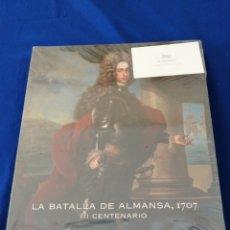 Libros: LA BATALLA DE ALMANSA 1707 (III CENTENARIO). Lote 235447325