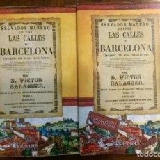 Libros: 2 LIBROS FACSÍMILES. LAS CALLES DE BARCELONA, DE VÍCTOR BALAGUER (1865). HISTORIA DE CATALUÑA. Lote 235628625