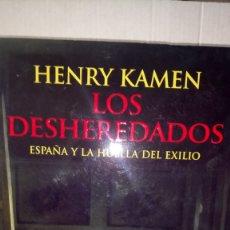 Livres: LIBRO LOS DESHEREDADOS. HENRY KAMEN. EDITORIAL AGUILAR. AÑO 2007.. Lote 235880505