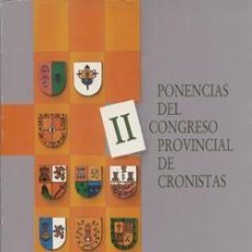 Libros: PONENCIAS DEL II CONGRESO PROVINCIAL DE CRONISTAS DE JAÉN. Lote 235931980