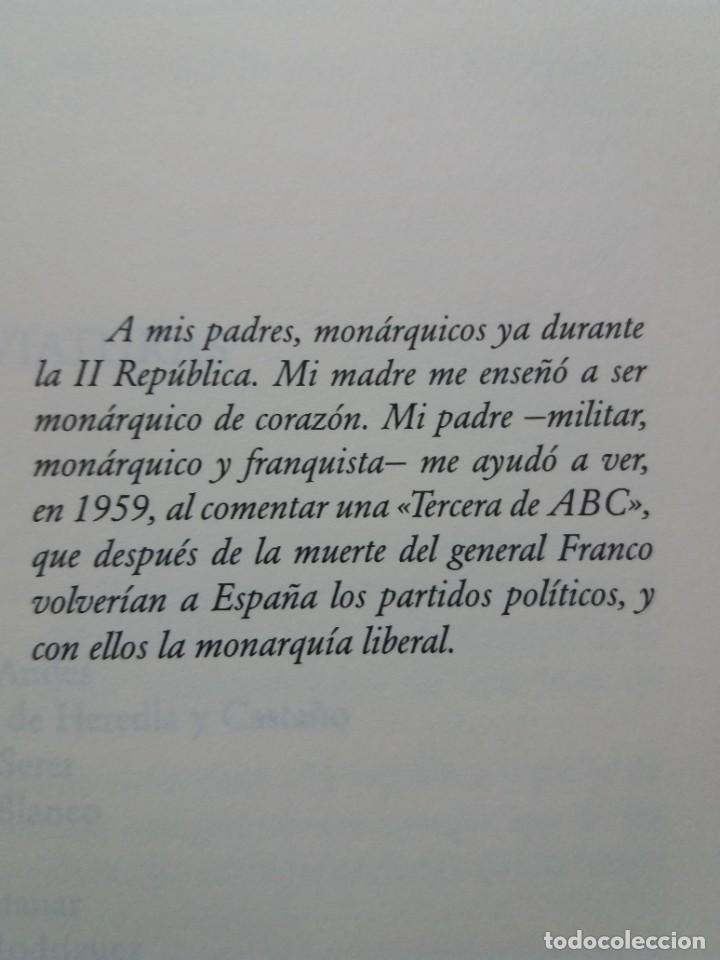 Libros: IMPRESCINDIBLE LIBRO SOBRE LA RESTAURACION DE LA MONARQUIA PARLAMENTARIA EN LA ESPAÑA ACTUAL - Foto 5 - 236236950
