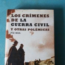 Libros: LOS CRIMENES DE LA GUERRA CIVIL Y OTRAS POLEMICAS PIO MOA. Lote 236749155