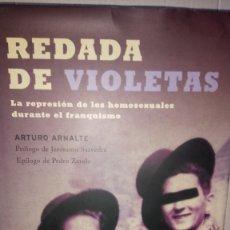 Livres: LIBRO REDADA DE VIOLETAS. ARTURO ARNALTE. EDITORIAL LA ESPERA DE LOS LIBROS. AÑO 2003.. Lote 236861215