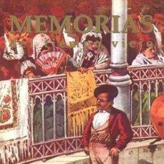 Libros: MEMORIAS DEL TIEMPO VIEJO.. Lote 237381405
