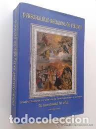 PERSONALIDAD RELIGIOSA DE FELIPE II. ESTUDIO HISTÓRICO Y EDICIÓN DE DOS MANUSCRITOS INÉDITOS JUAN MA (Libros Nuevos - Historia - Historia de España)