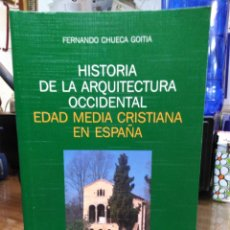 Libri: HISTORIA DE LA ARQUITECTURA OCCIDENTAL/EDAD MEDIA CRISTIANA EN ESPAÑA-FERNANDO CHUECA GOITIA-EDITA. Lote 239610765