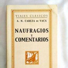 Libros: CABEZA DE VACA: NAUFRAGIOS - NUEVO. Lote 240021705